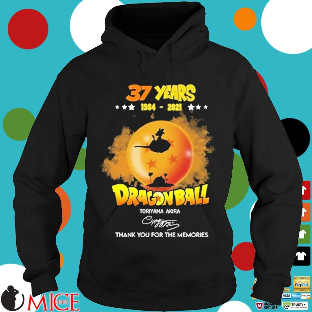 37 years 1984-2021 Dragon Ball thank you for the memories signature Hoodie