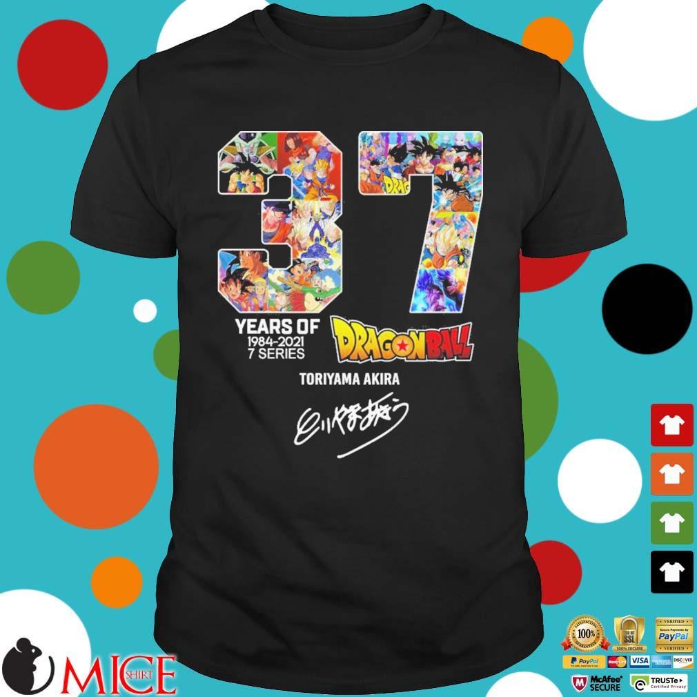 37 years of 1984-2021 7 series Dragon Ball Toriyama Akira signature shirt