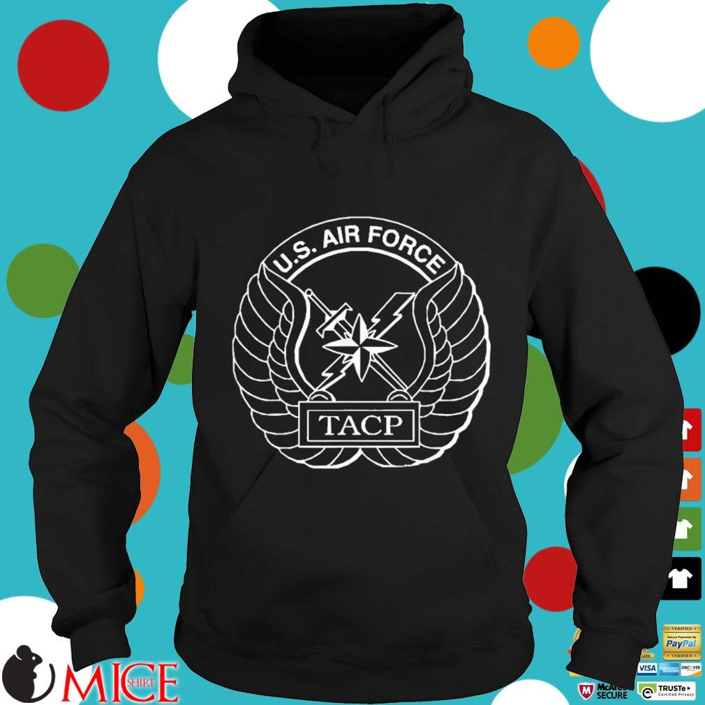 Air Force Tactical Air Control Party Shirt Hoodie