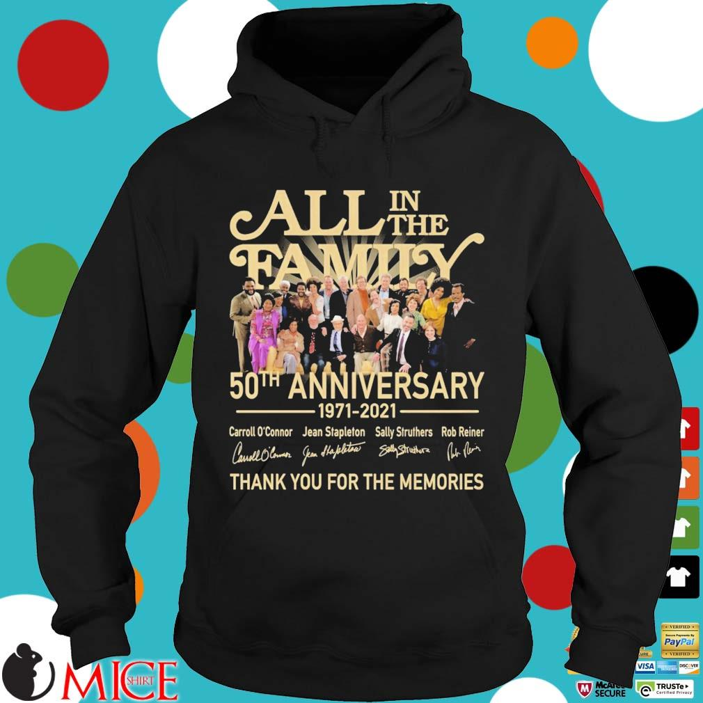 All in the family 50th anniversary 1971-2021 thank you for the memories signatures Hoodie