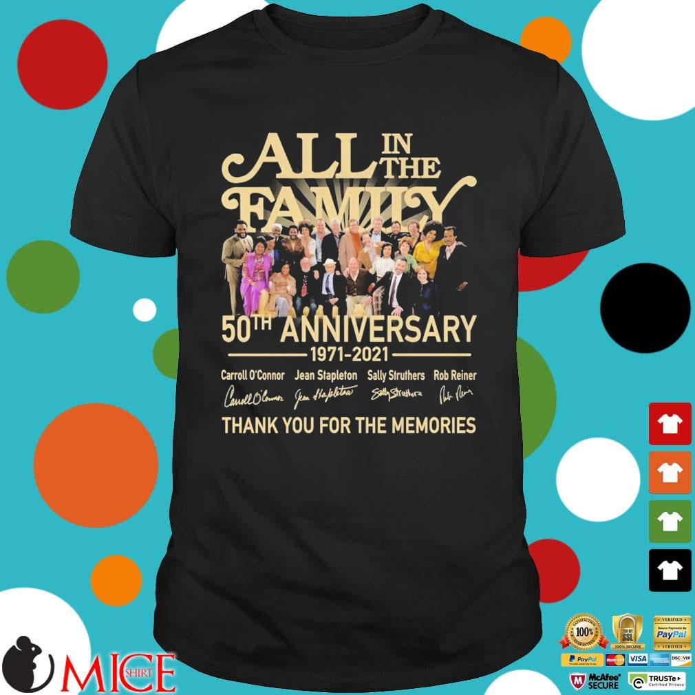 All in the family 50th anniversary 1971-2021 thank you for the memories signatures shirt