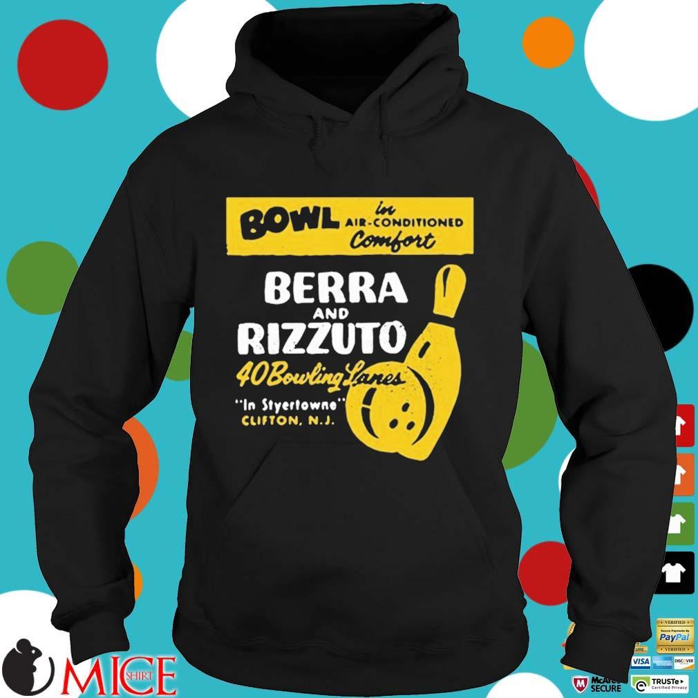 Bowl Berra And Rizzuto 40 Bowling Lanes Shirt Hoodie