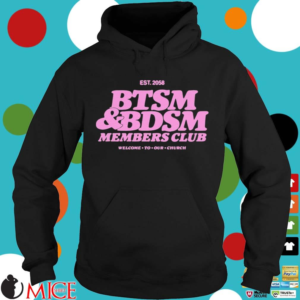 Btsm and bdsm members club welcome to our church Hoodie