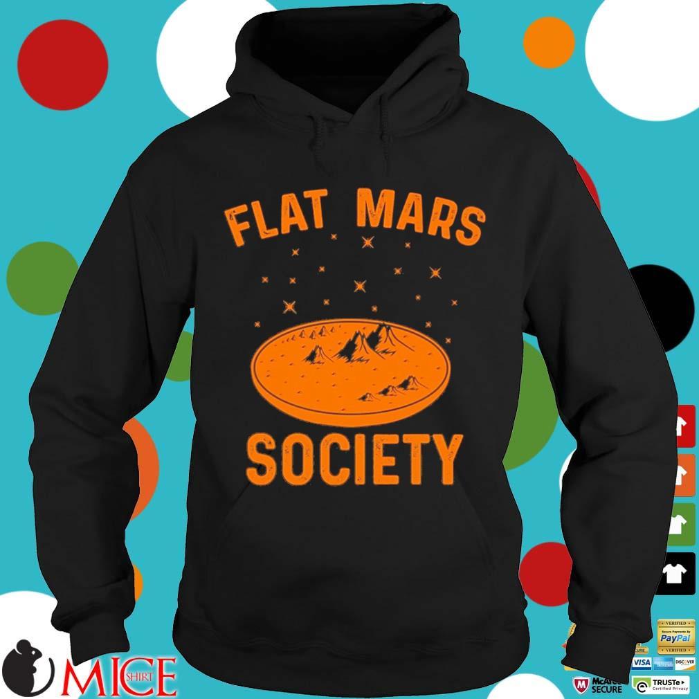Flat mars society 2021 Hoodie