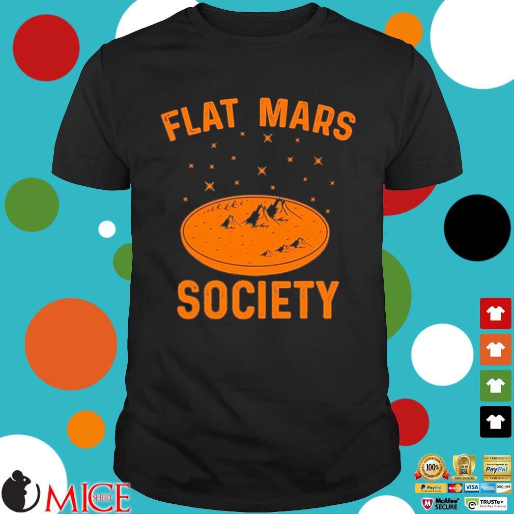 Flat mars society 2021 shirt