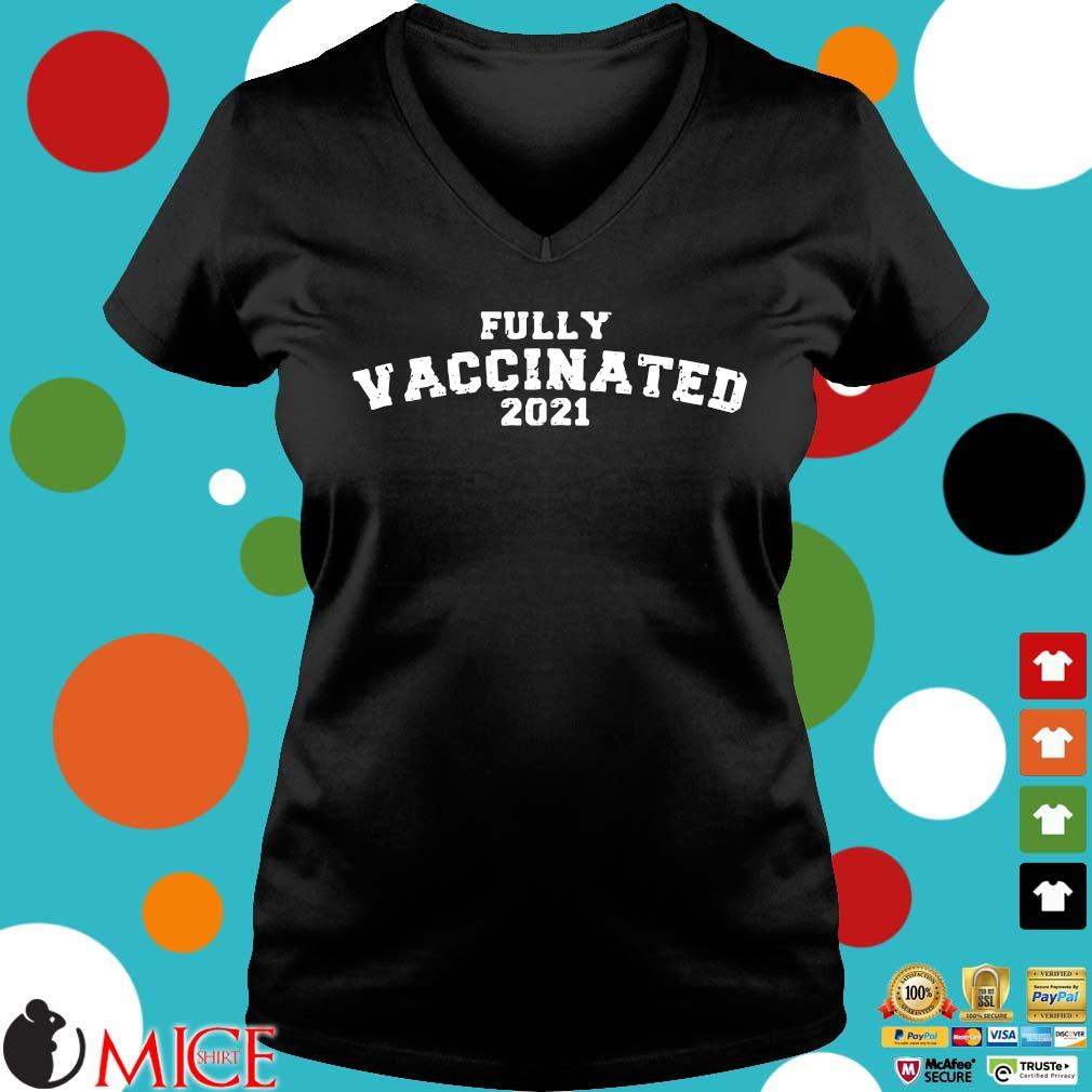 Fully vaccinated 2021 s Ladies V-Neck