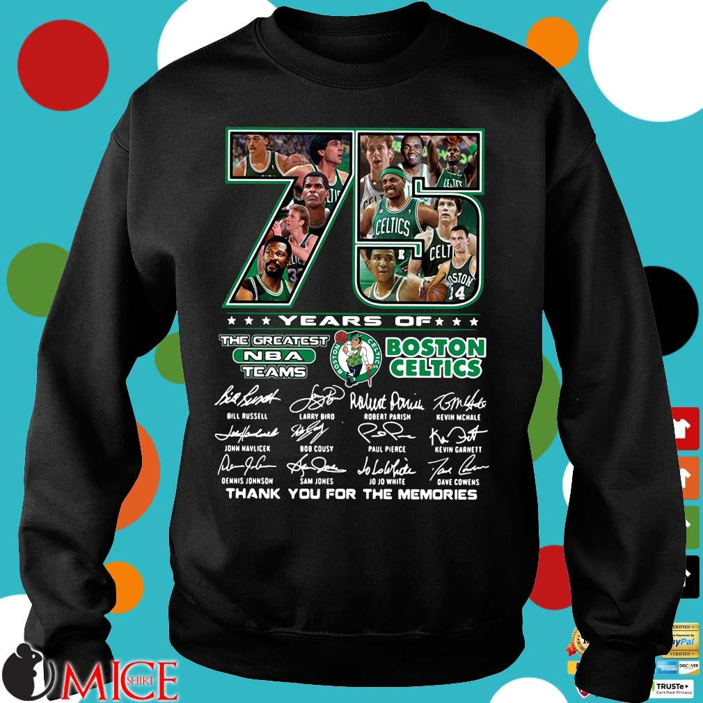 Funny 75 years of Boston Celtics the greatest NBA teams thank you for the memories signatures s Sweater
