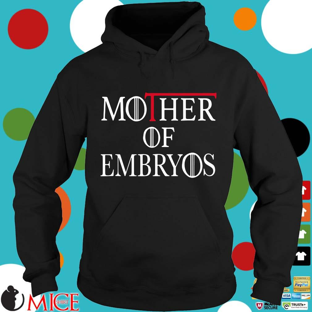 Game Of Throne mother of embryos s Hoodie