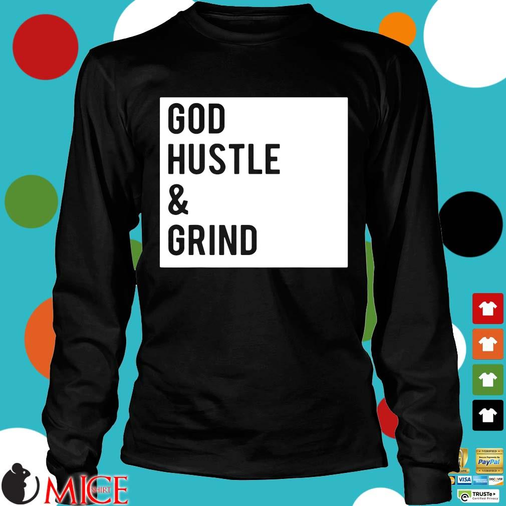 God hustle and grind s Longsleeve