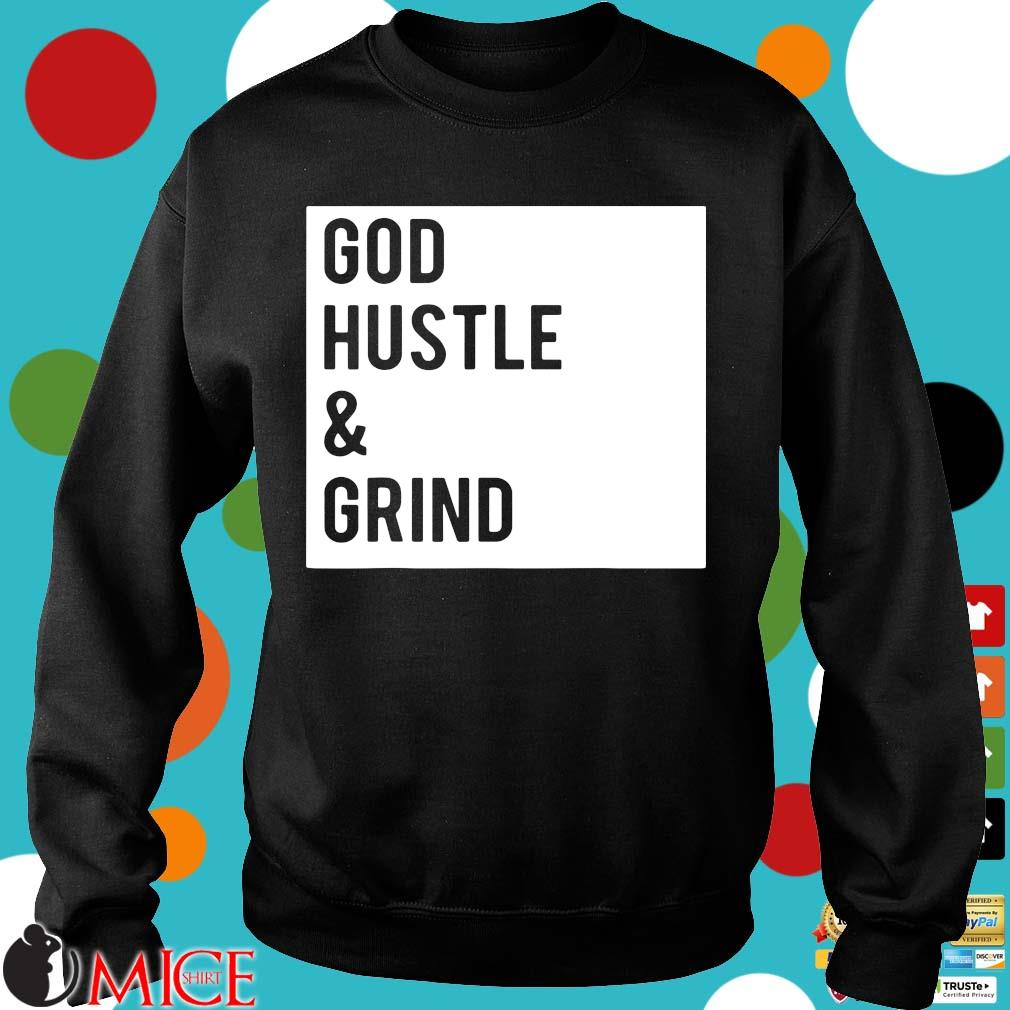 God hustle and grind s Sweater