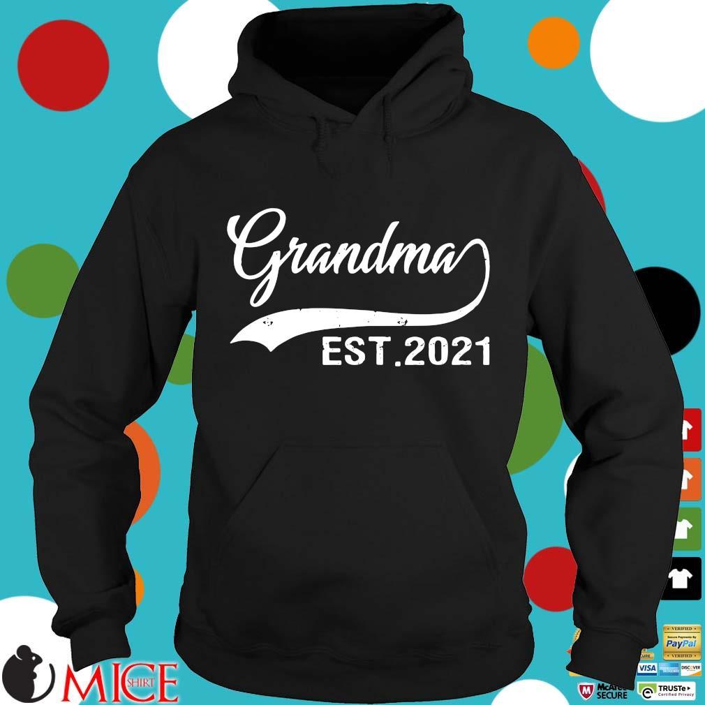 Grandma est 2021 shirts Hoodie