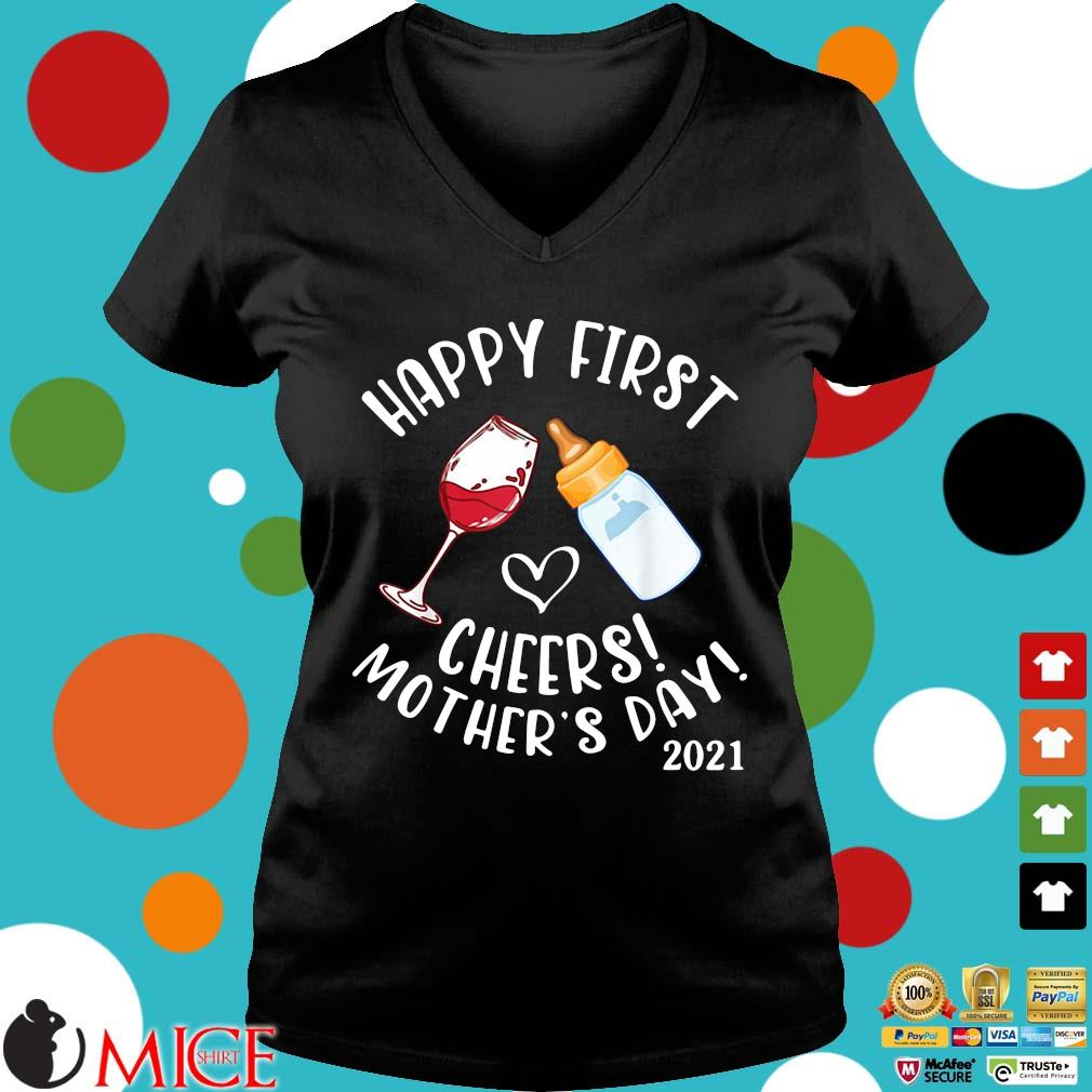 Happy first cheers mother's day 2021 s Ladies V-Neck