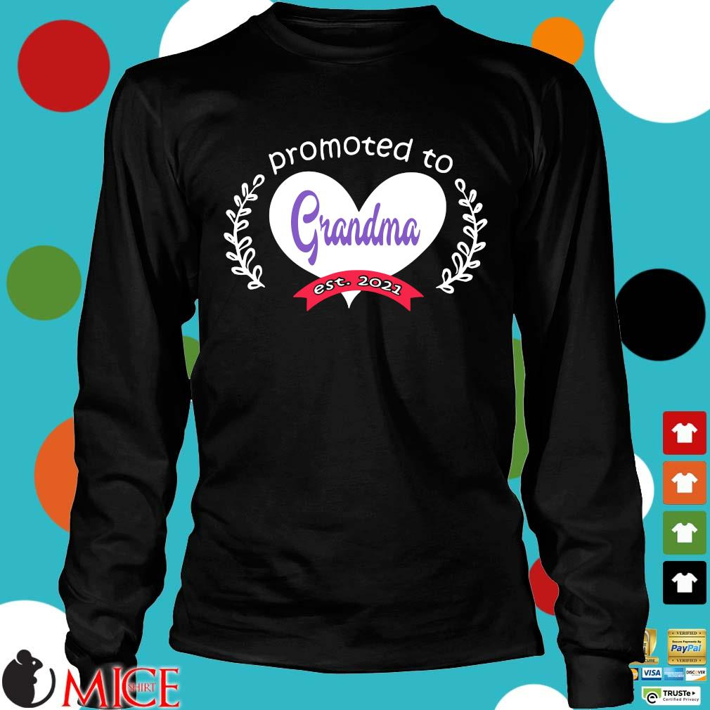 Heart promoted to grandma est 2021 s Longsleeve