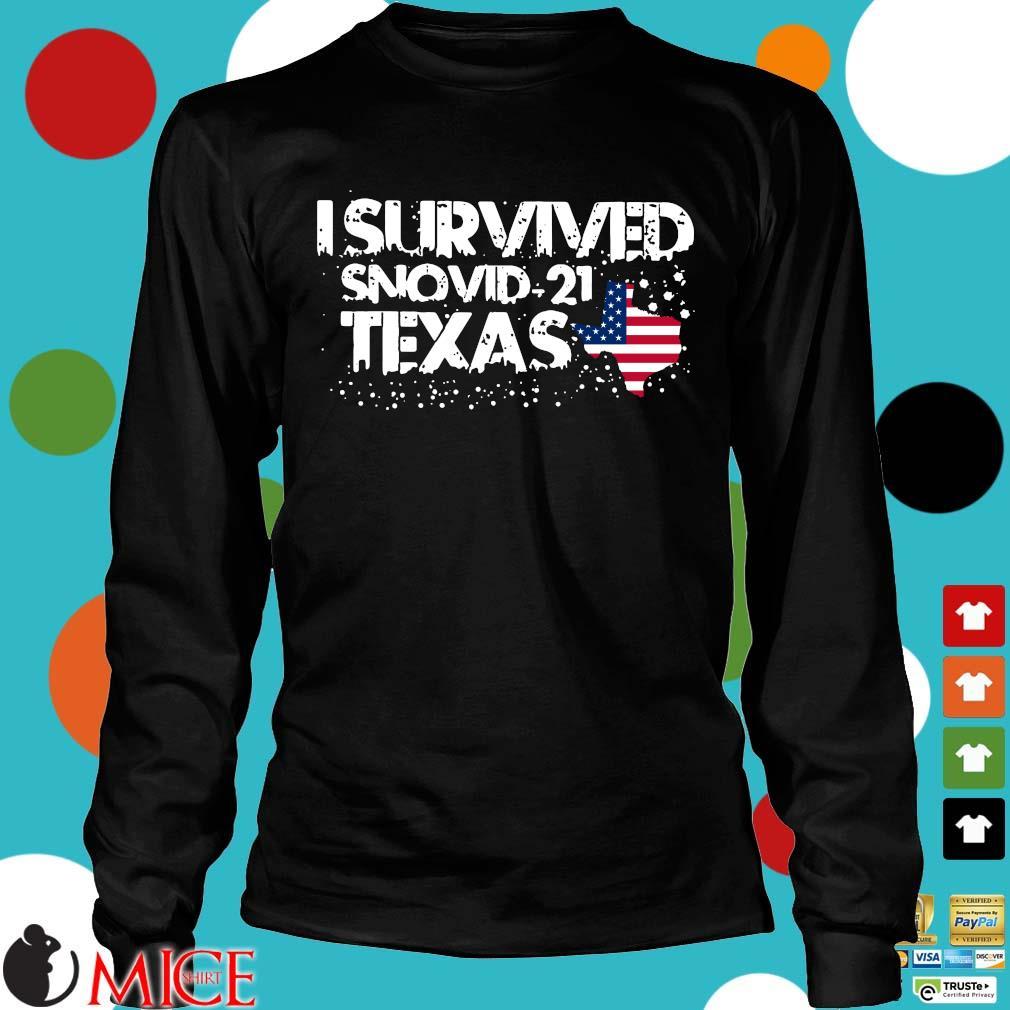 Hot I survived snovid-21 Texas American flag s Longsleeve