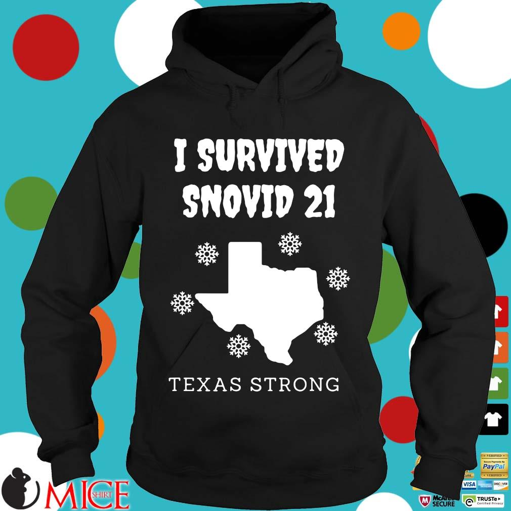 I survived 2021 Texas strong s Hoodie