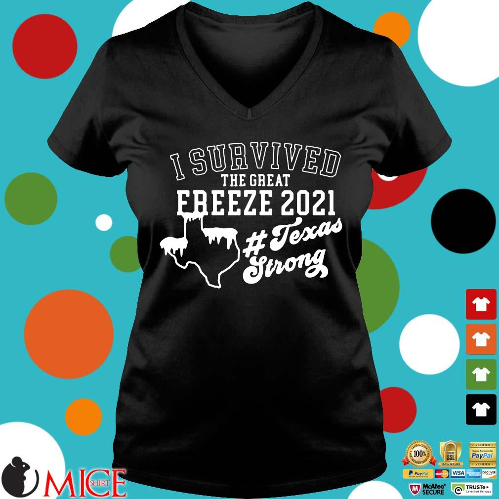 I survived the great freeze 2021 #Texasstrong s Ladies V-Neck