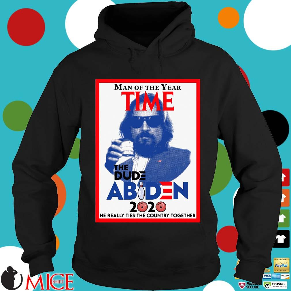 Man of the year time the dude Abiden 2020 he really tied the country together Hoodie