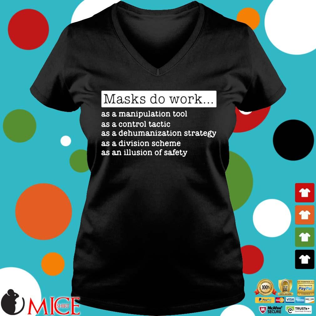 Masks do work as a manipulation tool as a control tactic s Ladies V-Neck
