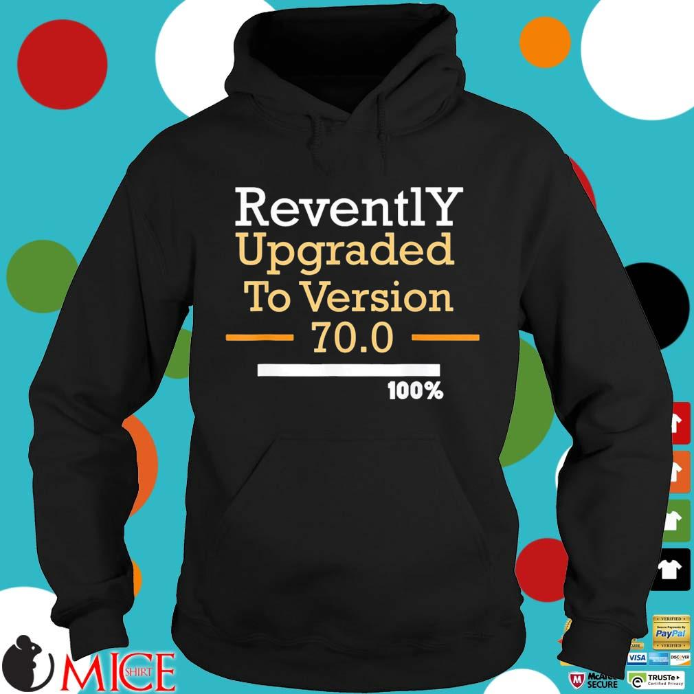 Official revently upgraded to version 70 Hoodie