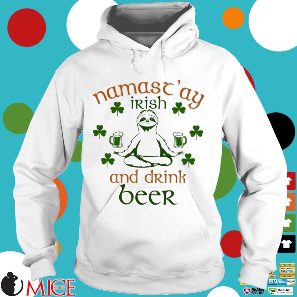 Sloth yoga namastay Irish and drink beer St Patrick's Day Hoodie trang