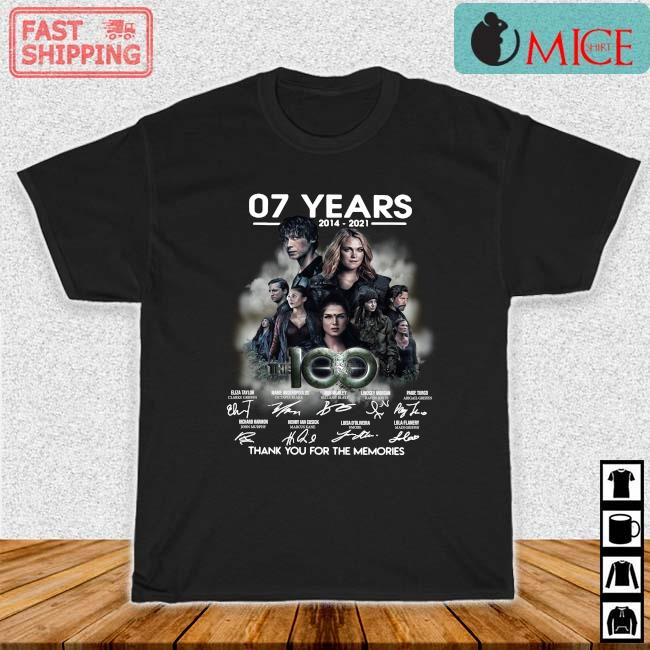 07 years 2014-2021 The 100 thank you for the memories signatures shirt