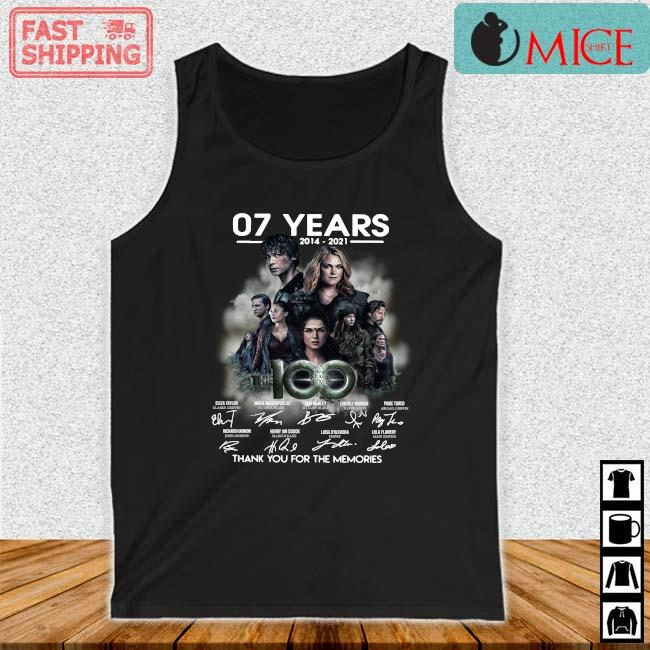 07 years 2014-2021 The 100 thank you for the memories signatures s Tank top den