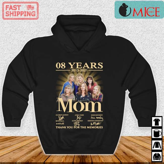 08 years 2013-2021 Mom thank you for the memories signatures Hoodie den