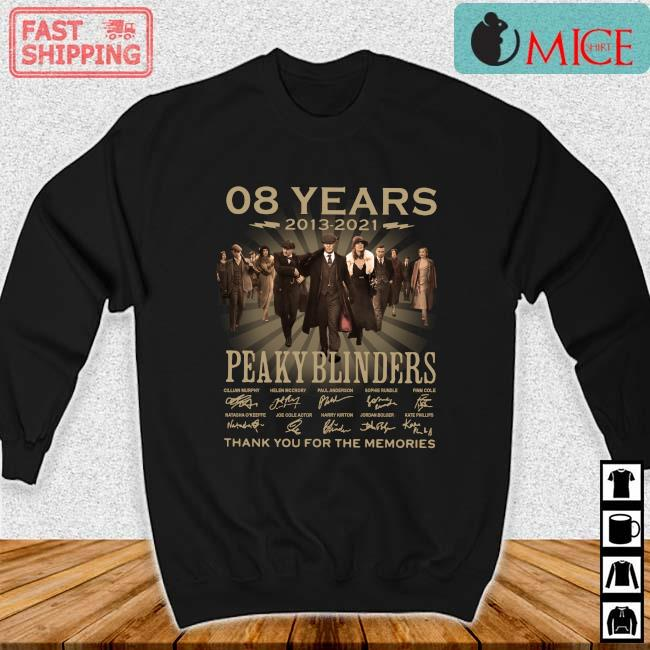 08 years 2013-2021 Peaky Blinders thank you for the memories signatures Sweater den