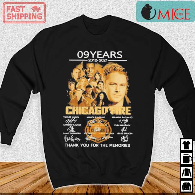 09 Years 2012 2021 Chicago Fire Thank You For The Memories Signatures Shirt Sweater den