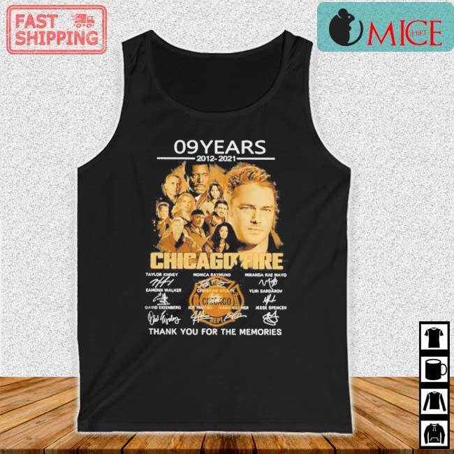 09 Years 2012 2021 Chicago Fire Thank You For The Memories Signatures Shirt Tank top den