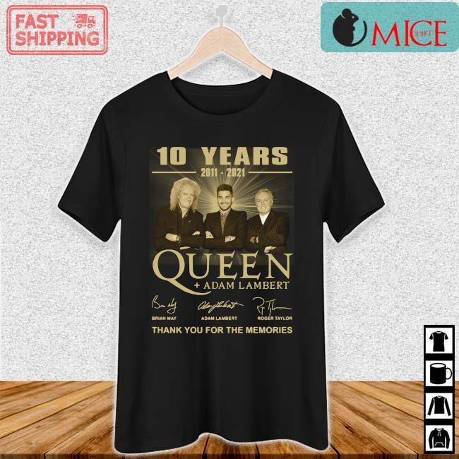 10 years 2011-2021 Queen Adam Lambert thank you for the memories signatures tee s Ladies den