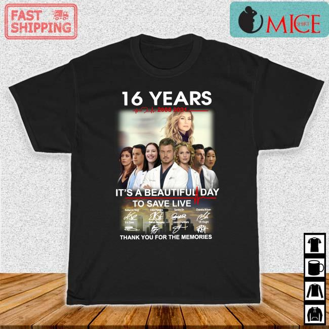 16 years 2005-2021 Grey's Anatomy it's a beautiful day to save live thank you for the memories signatures shirt