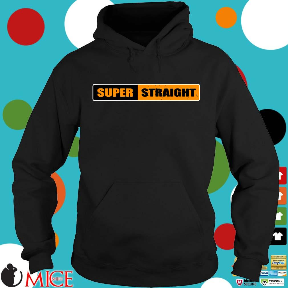 2021 Super Straight Shirt Hoodie