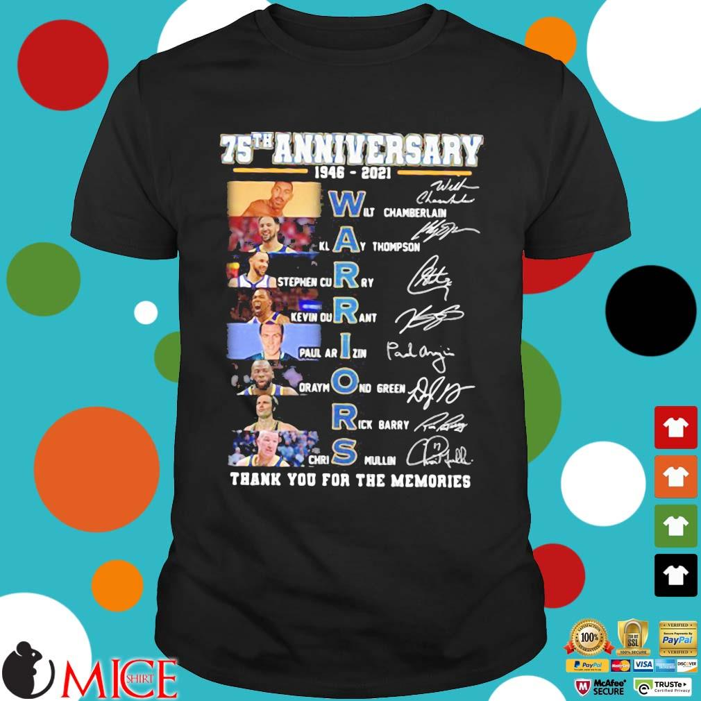 75th anniversary 1946 2021 Warriors signatures thank you for the memories shirt
