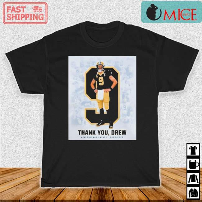9 Drew Brees Thank You Drew New Orleans Saints Shirt