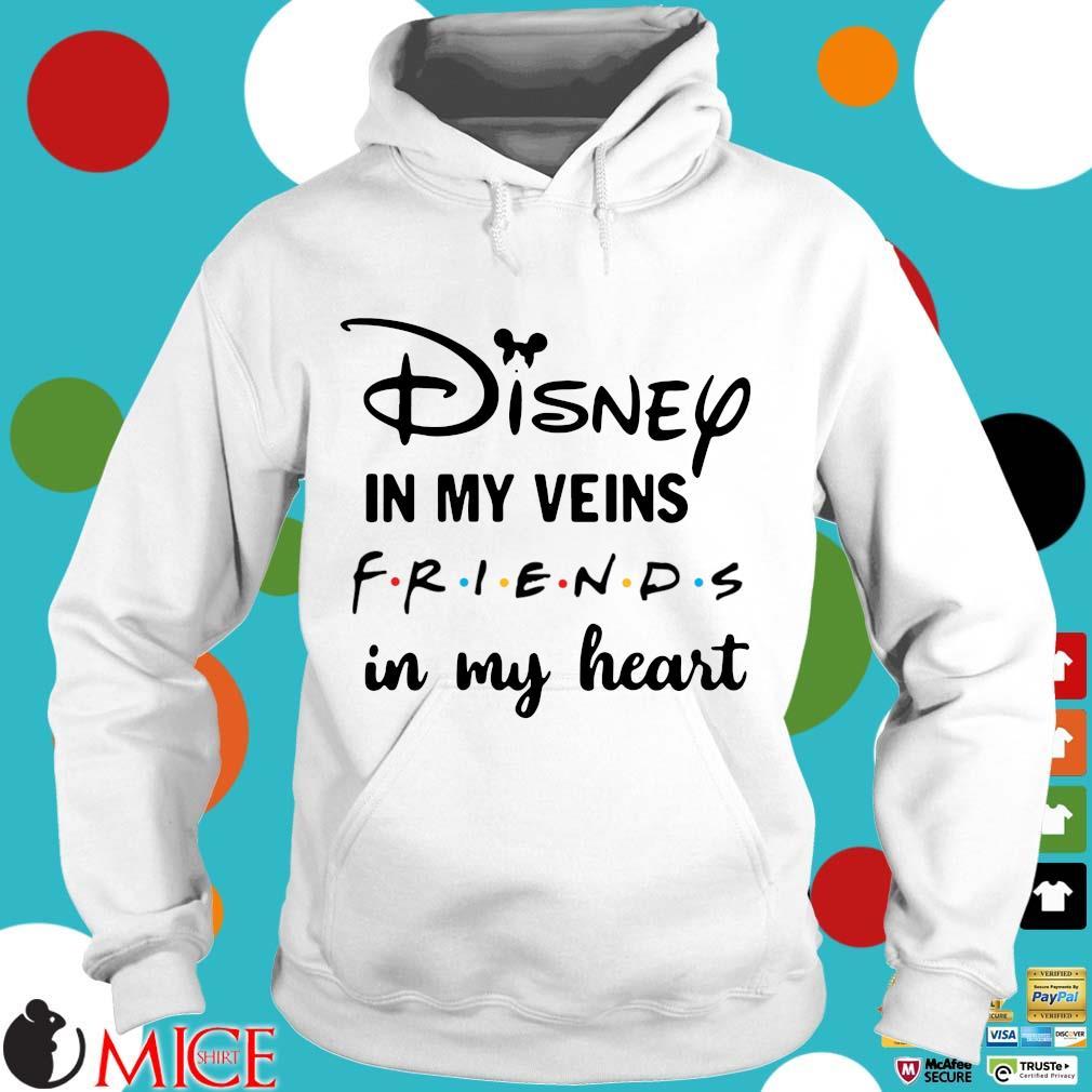 Disney in my veins friends in my heart Hoodie trang