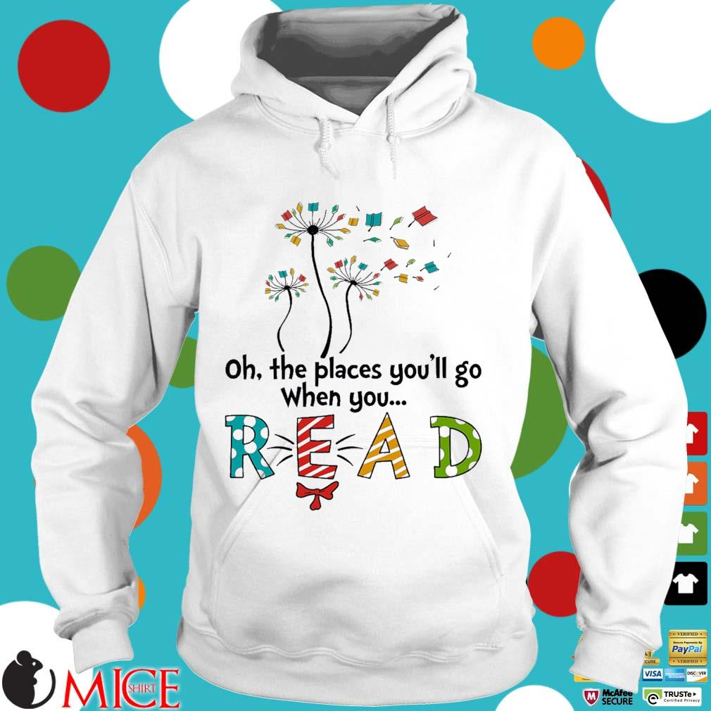 Flower oh the places you'll go when you read Hoodie trang