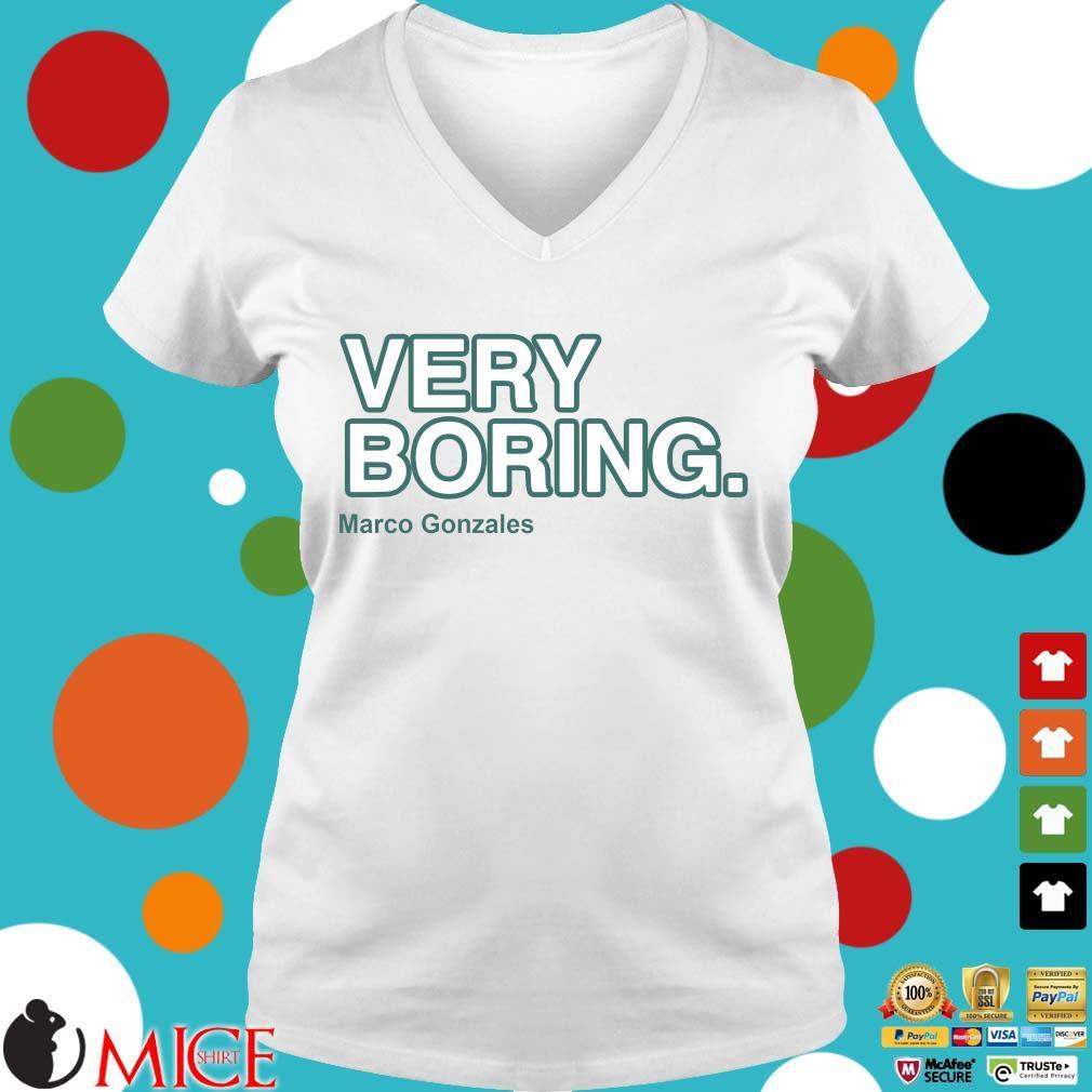 Funny very boring Marco Gonzales Ladies V-Neck trangs