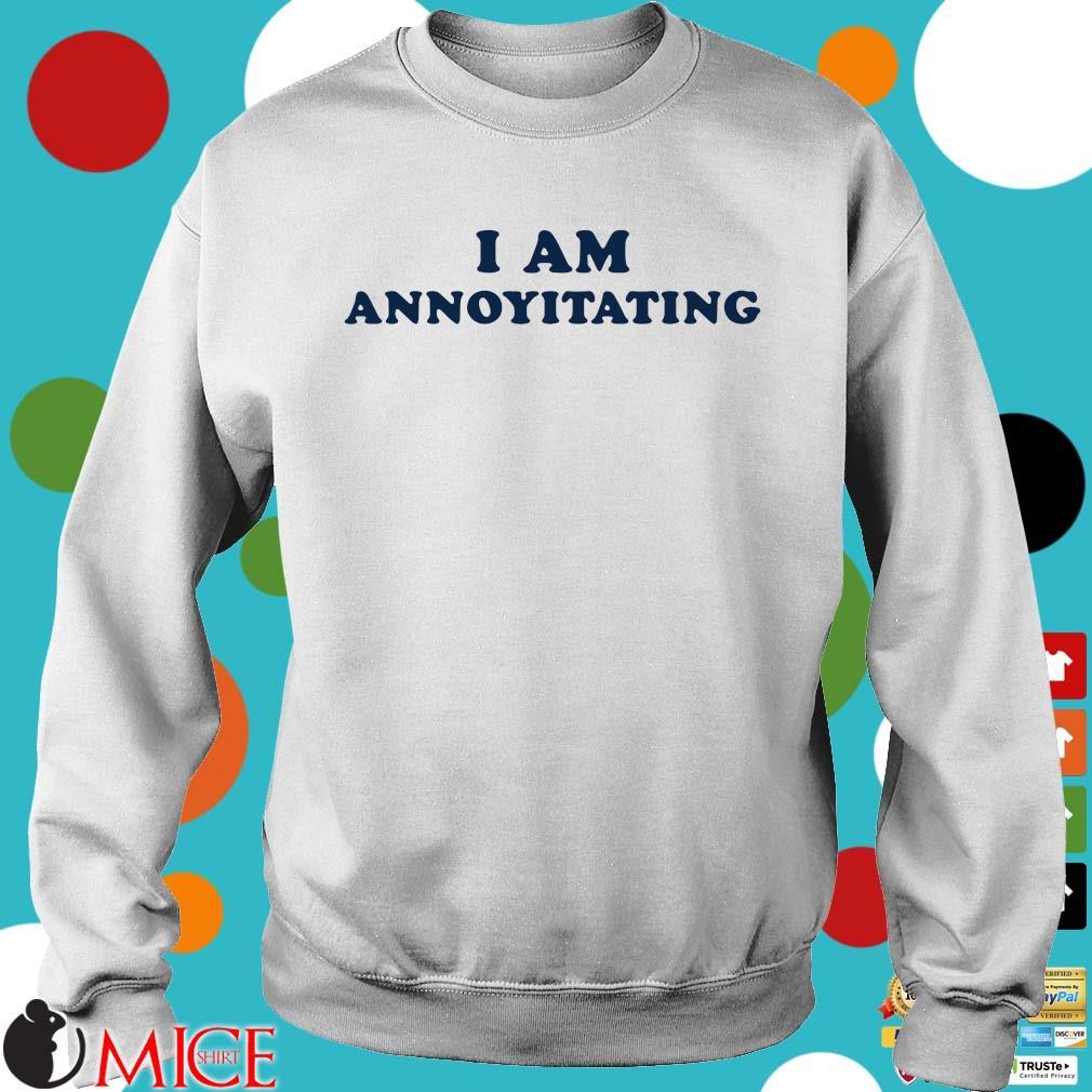 I am annoyitating Sweater trang