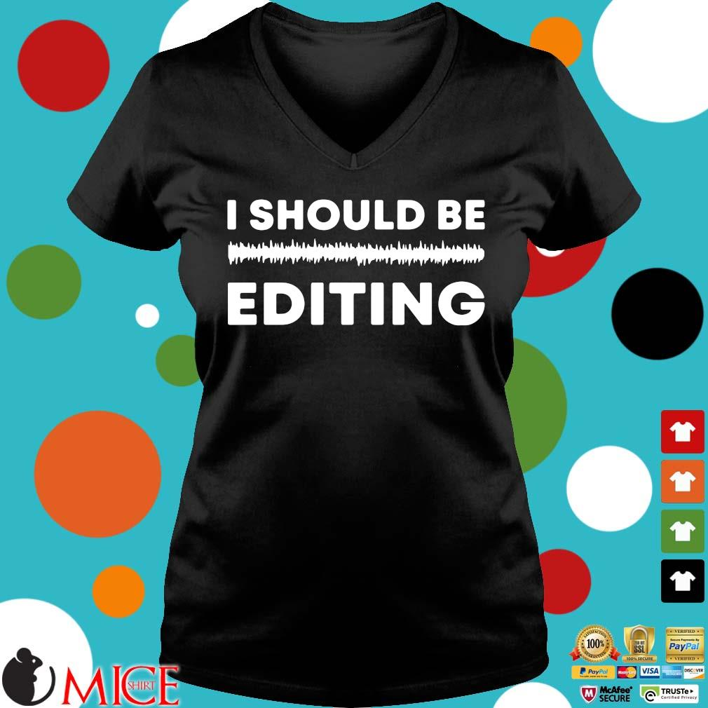 I should be editing Ladies V-Neck