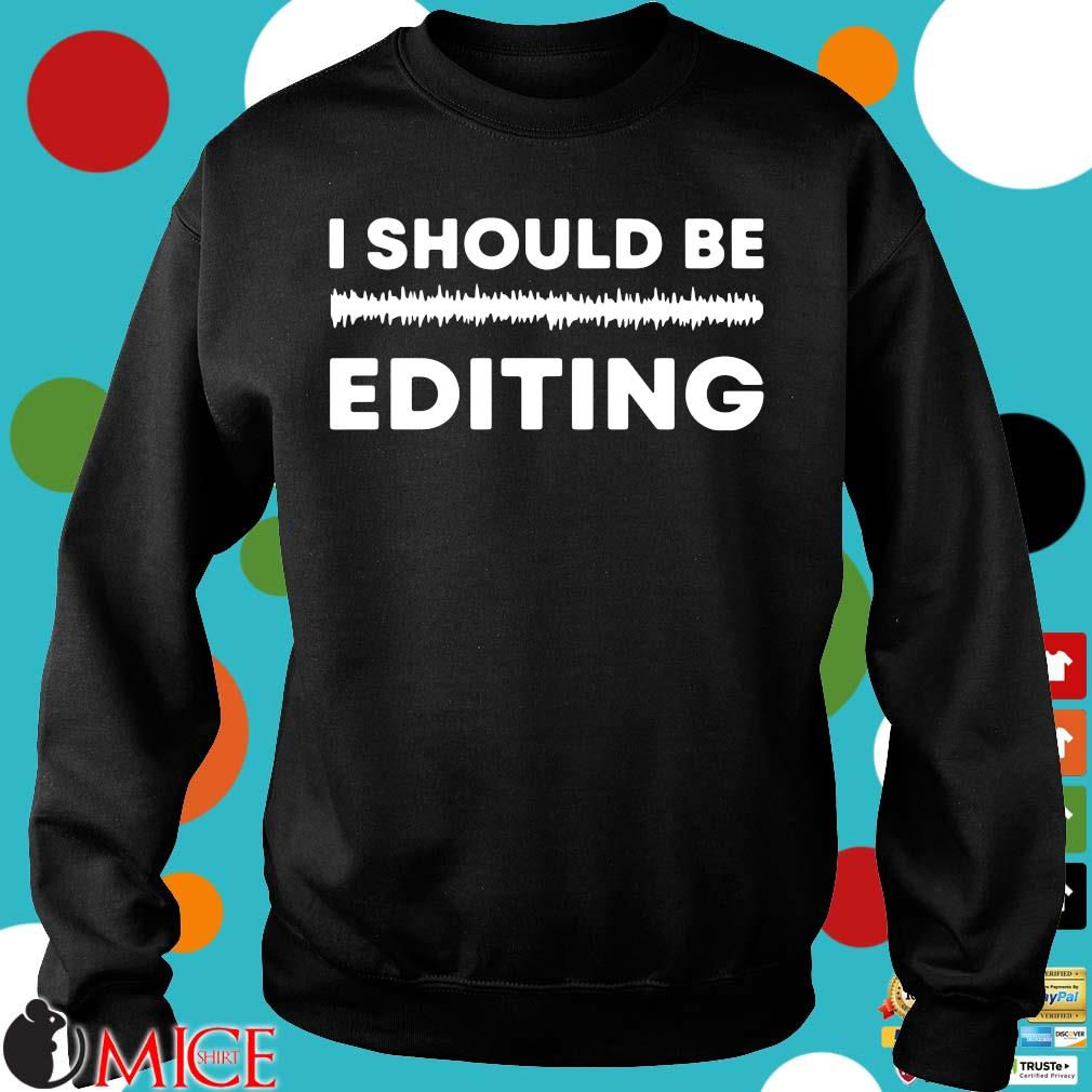 I should be editing Sweater