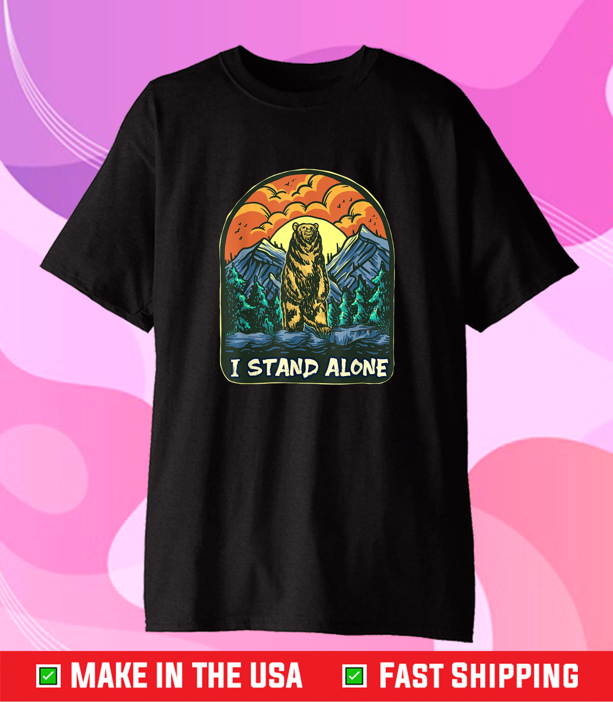 I Stand Alone Standing Bear Introvert Live With Yourself Gift T-Shirt