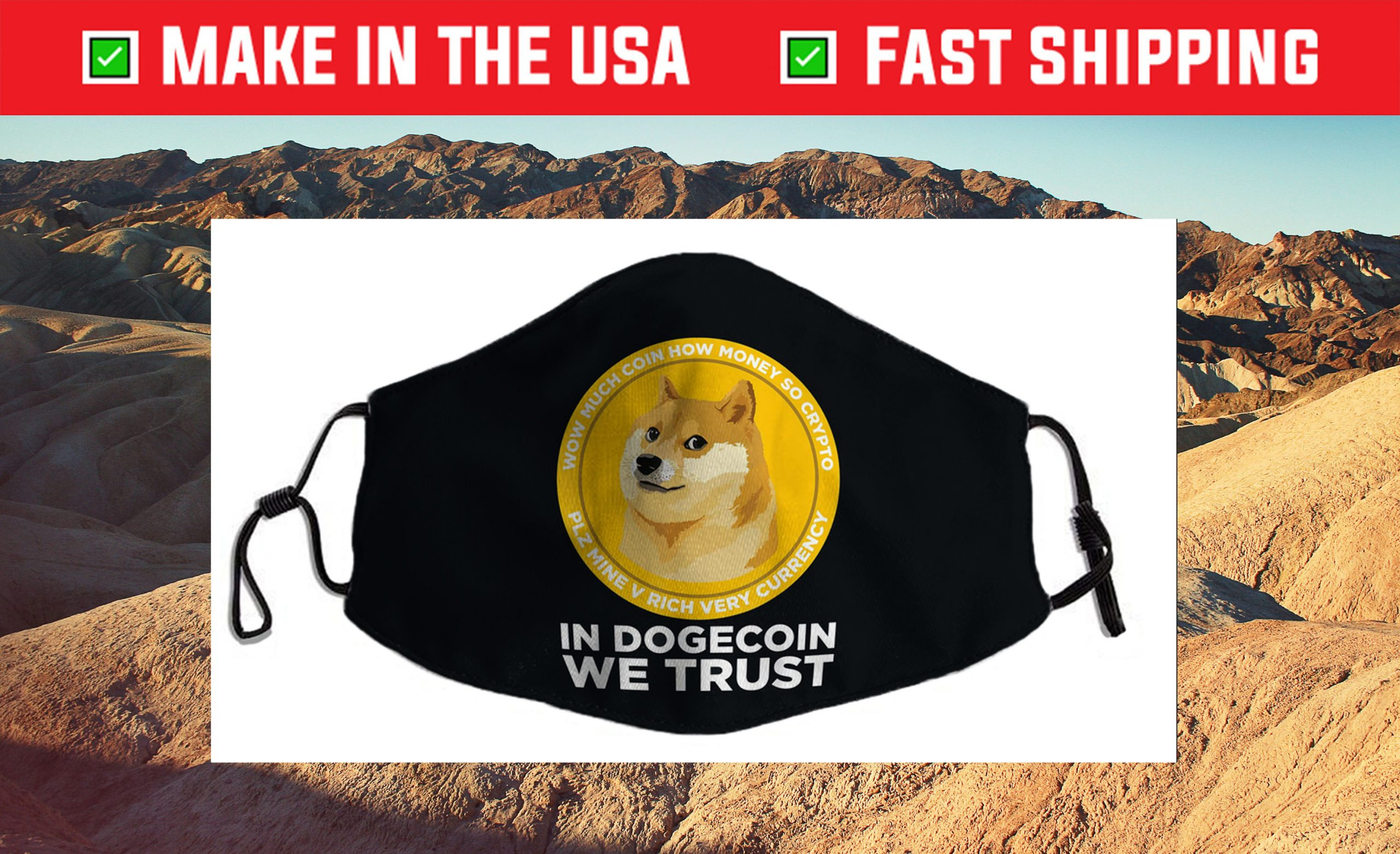 In Dogecoin We Trust- Blockchain Cryptocurrency Cloth Face Mask