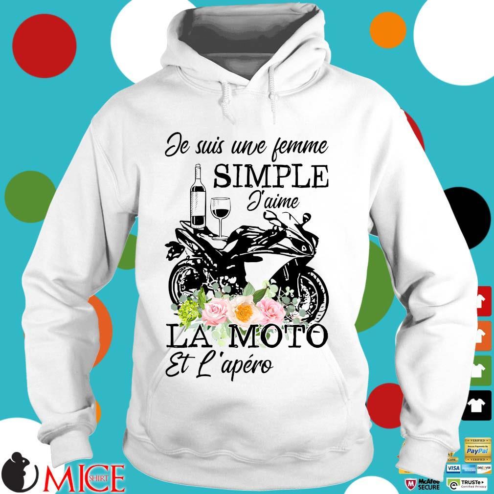 Je suis une femme simple j'aime la moto et l'apero floral Hoodie trang