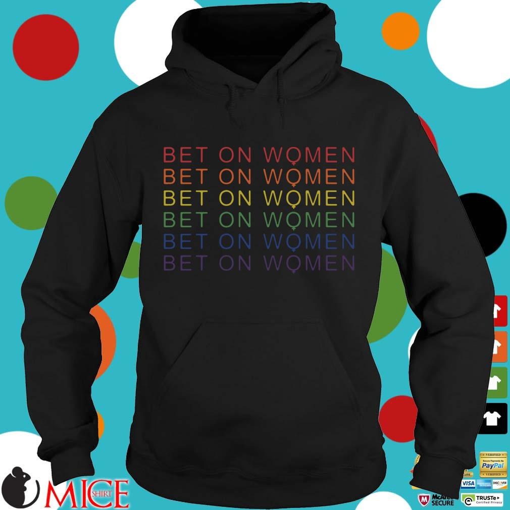 LGBT bet on women Hoodie