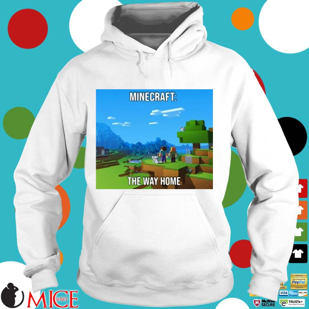 Minecraft the way home Hoodie trang
