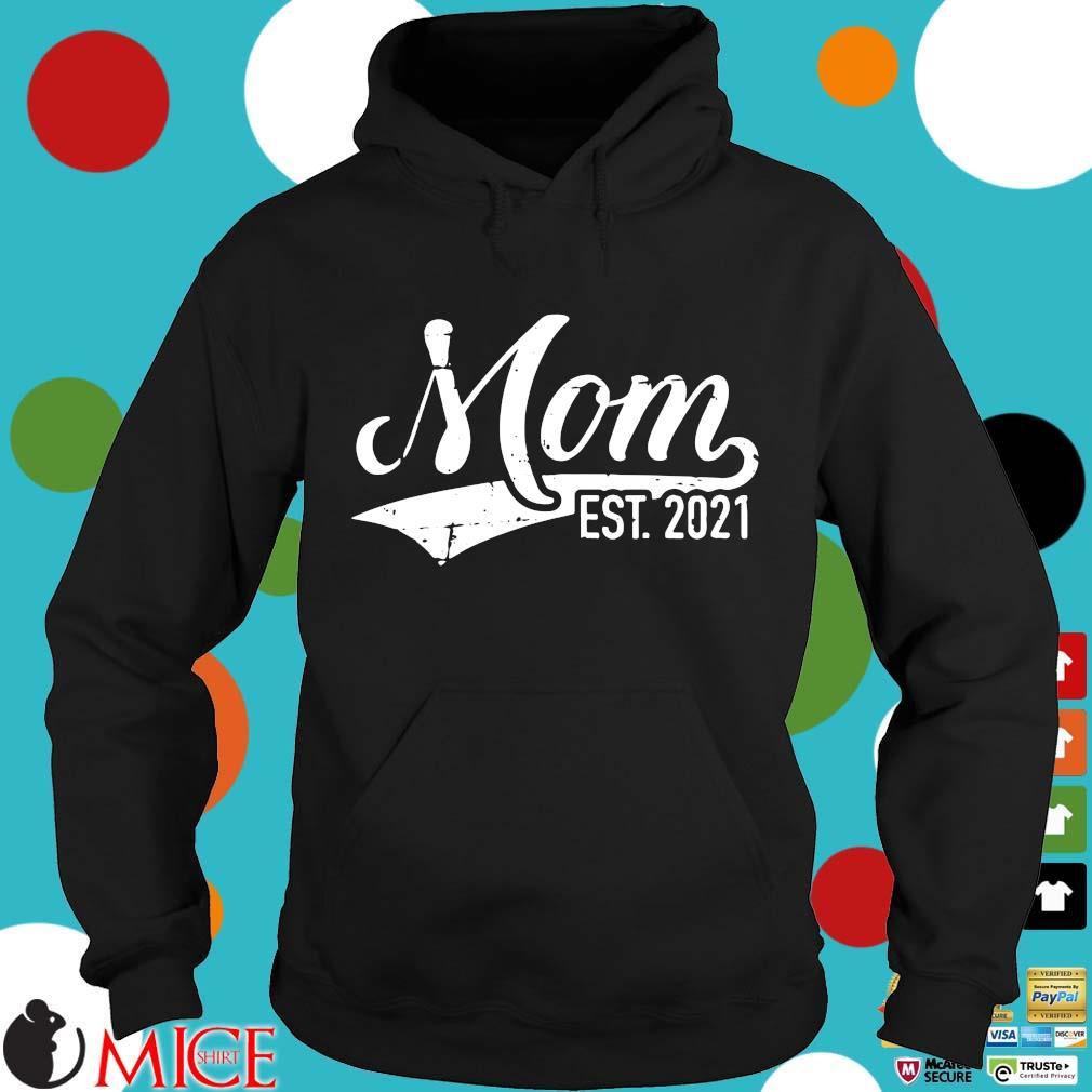 Mom est 2021 Hoodie