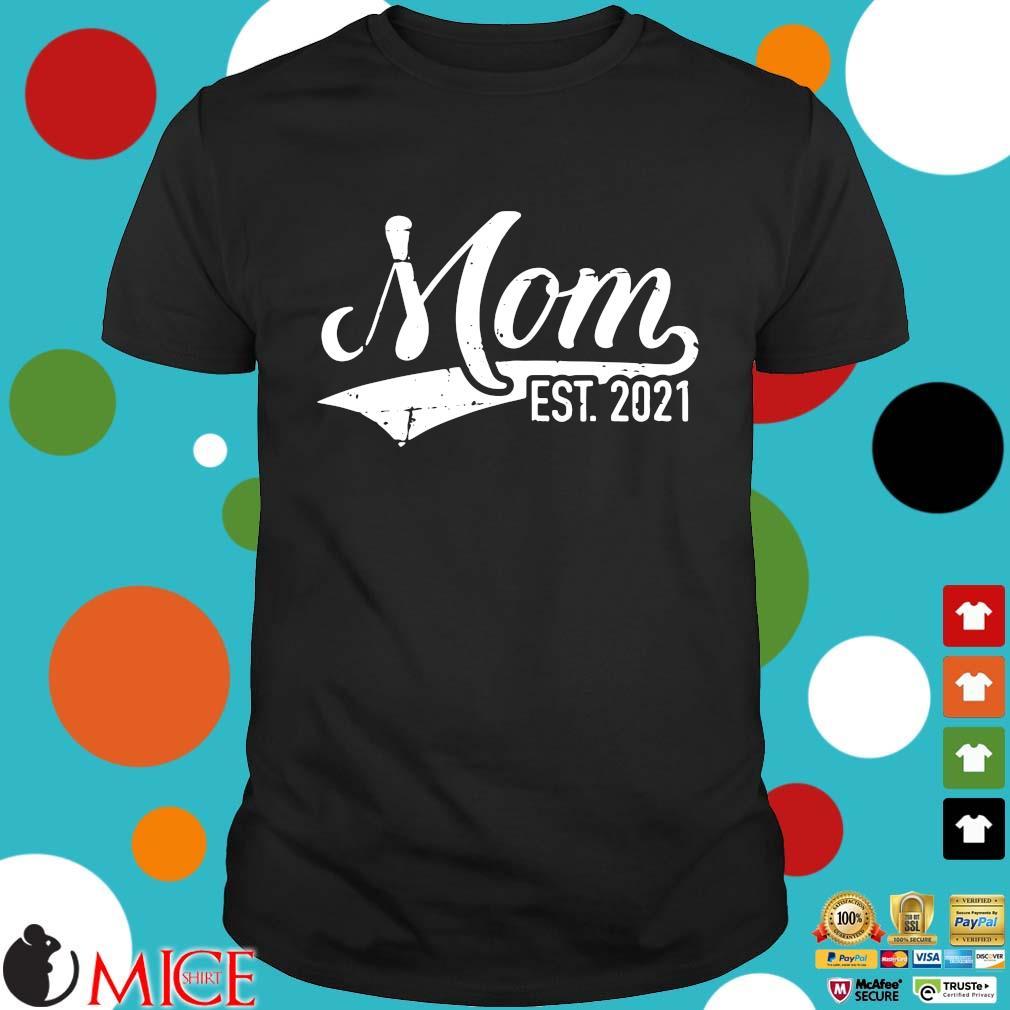 Mom est 2021 shirt