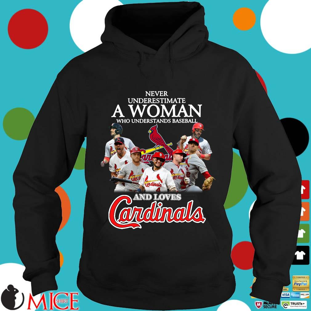 Never Underestimate A Woman Who Understand Baseball And Loves St. Louis Cardinals Hoodie