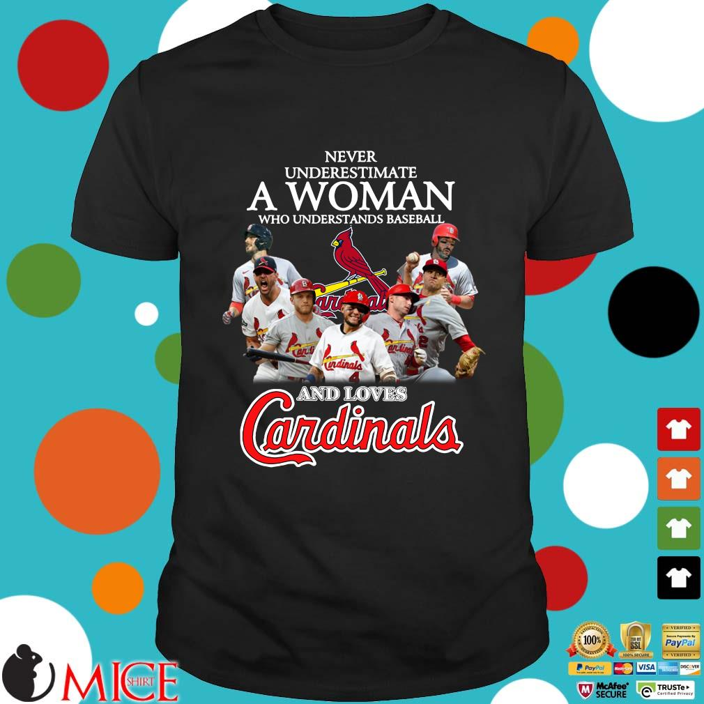 Never Underestimate A Woman Who Understand Baseball And Loves St. Louis Cardinals shirt